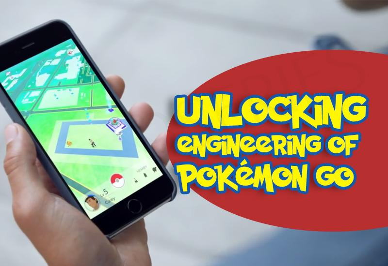 Unlocking-Engineering-of-Pokemon-Go