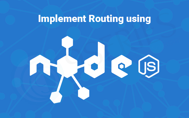 Implement-Routing-using-Nodejs