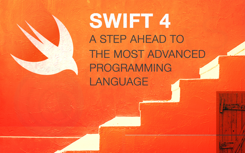 Swift-4---A-Step-Ahead-to-The-Most-Advanced-Programming-Language