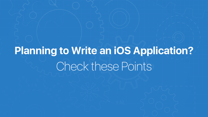 Points-to-Consider-before-Writing-an-iOS-application