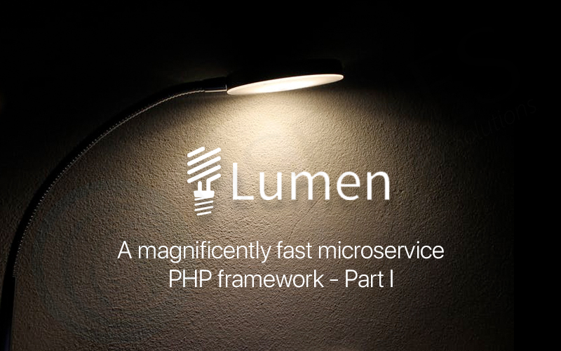 Lumen-Laravel-A-magnificently-fast-microservice-PHP-framework-Part-I