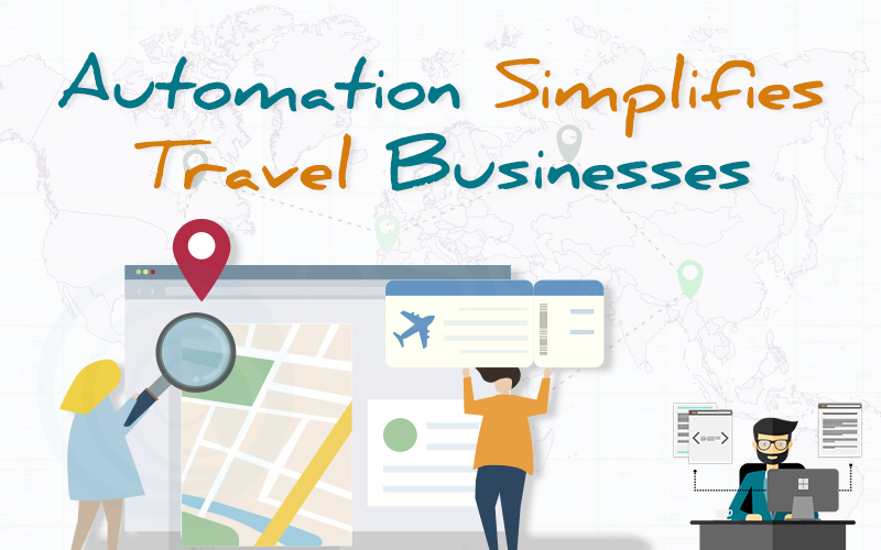 Automation Simplifies Travel Businesses - 9series Solutions