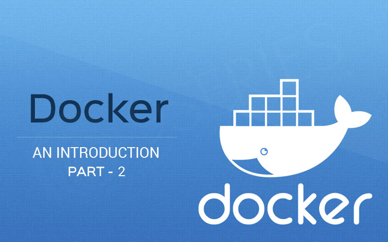 Docker An Introduction - Part 2 - 9series solutions