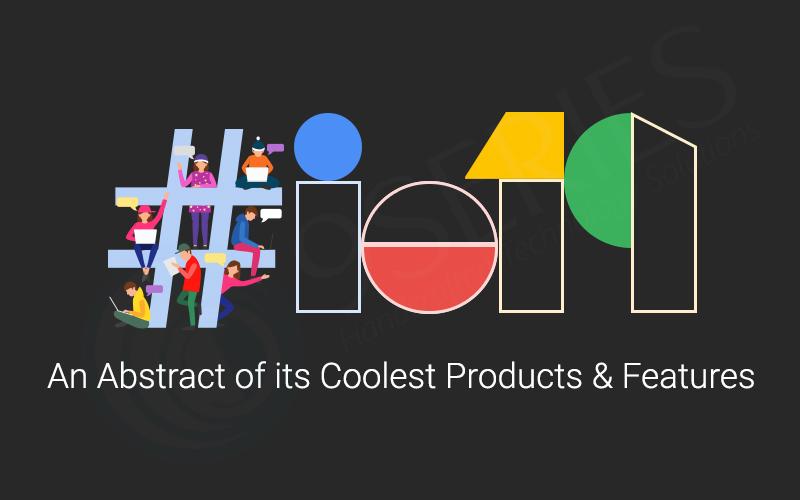 Google i/o 2019 by 9series