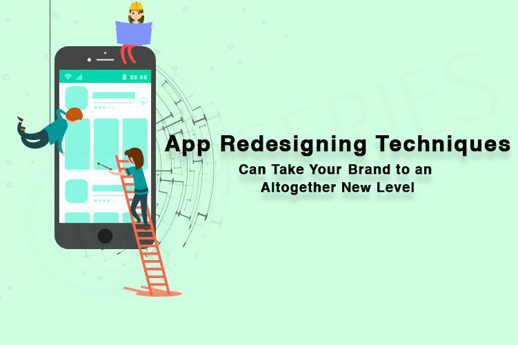 App Redesigning Techniques