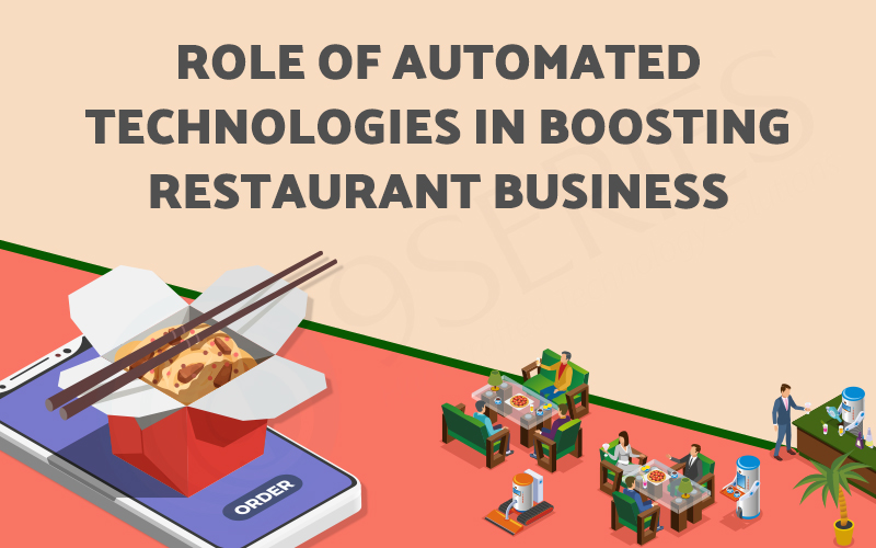 Role of Automated Technologies in Boosting Restaurant Business