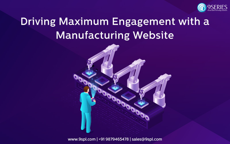 Driving Maximum Engagement with a Manufacturing Website