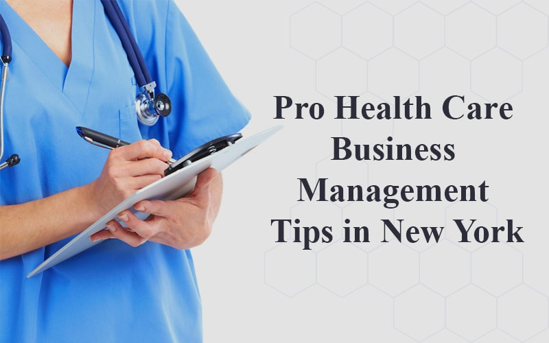 Mobile App Pro-Health Care Business Management Tips in New York